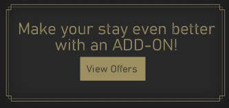 make your stay better with add ons